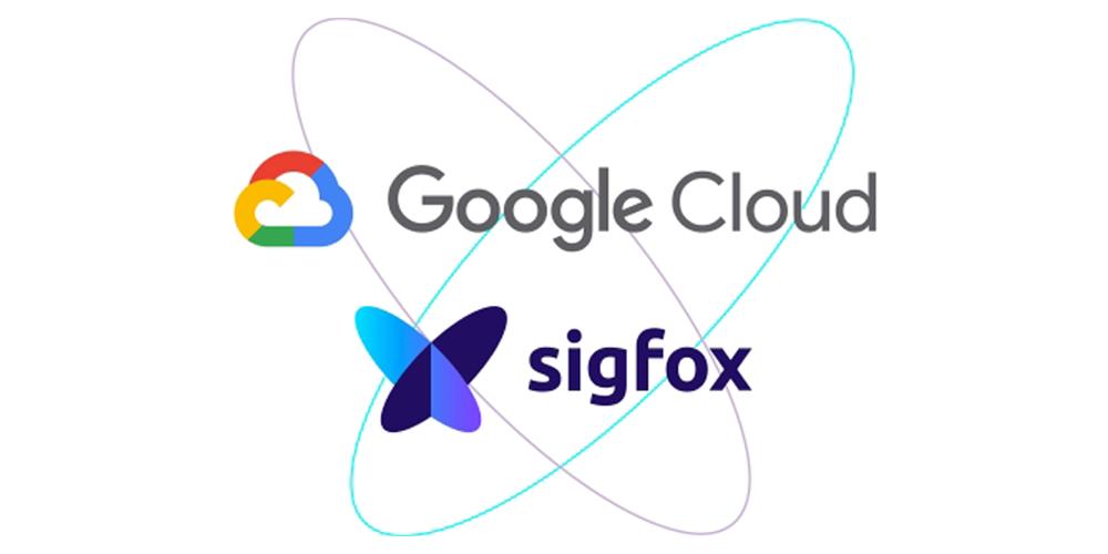 Sigfox hợp tác với Google Cloud để đẩy nhanh Chiến lược IoT toàn cầu của mình