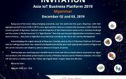 Thư mời tham quan sự kiện Asia IoT Business Platforms 2019, Myanmar